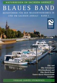 Blaues Band Reiseführer für den Wassertourismus Sachsen-Anhalt Teil 1