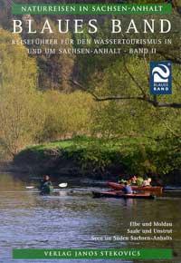 Blaues Band Reiseführer für den Wassertourismus Sachsen-Anhalt Teil 2